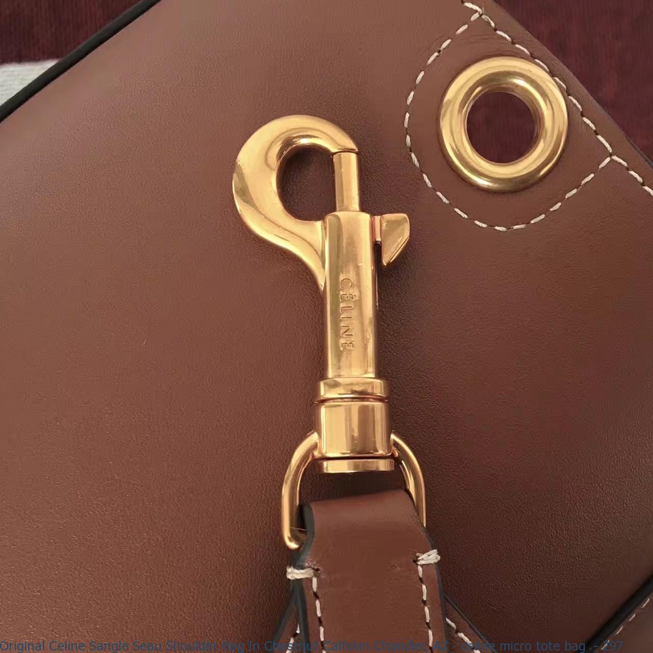 Original Celine Sangle Seau Shoulder Bag In Chestnut Calfskin ... 99f8abbc68d85
